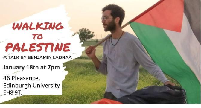 Walking to Palestine: a talk by Benjamin Ladraa