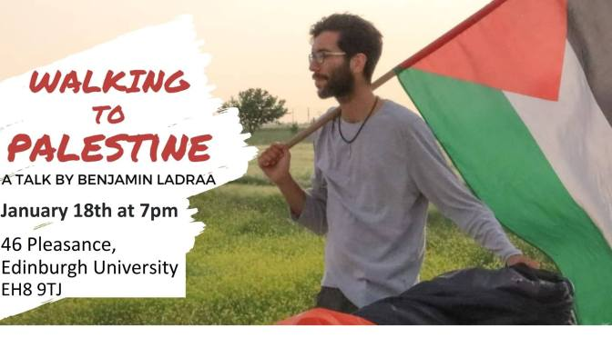 Walking to Palestine: a talk by Benjamin Ladraa