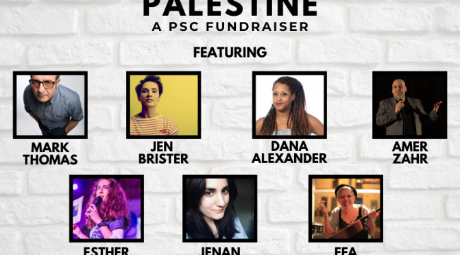 STAND UP FOR PALESTINE – A PSC Fundraiser – 23 July