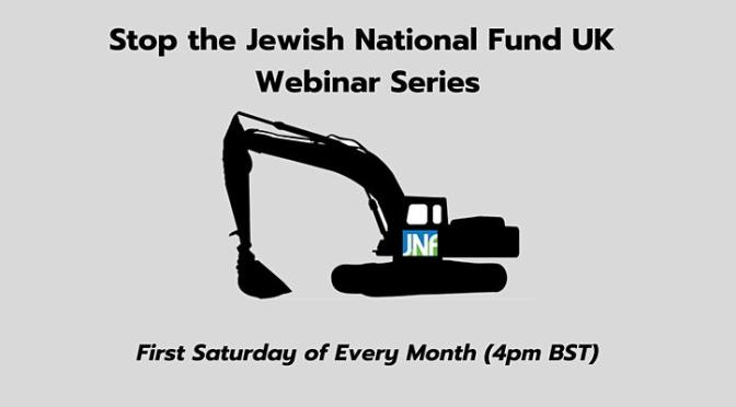 Stop the Jewish National Fund UK – Webinar Series